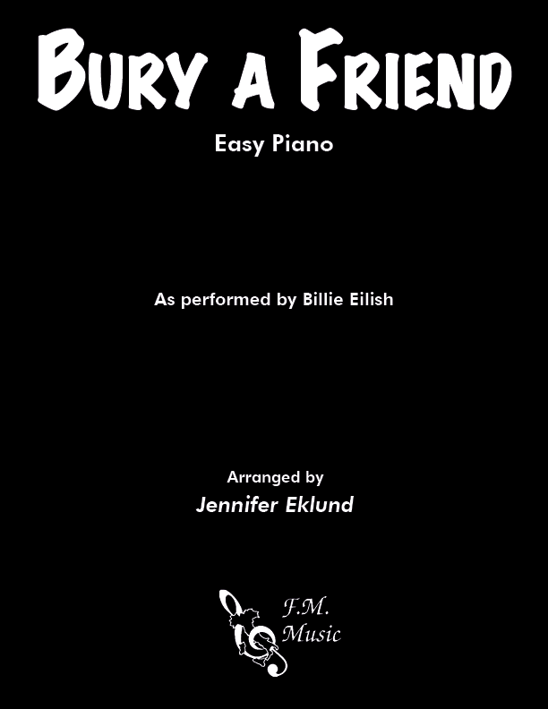 Bury a Friend (Easy Piano)