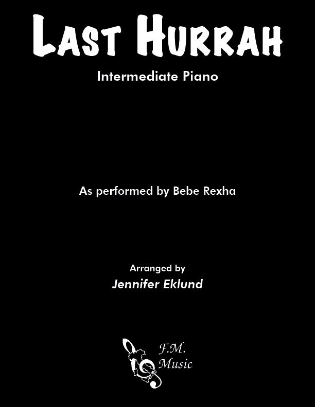 Last Hurrah (Intermediate Piano)