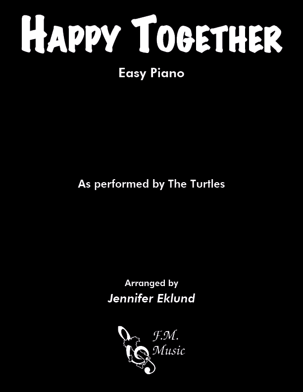 Happy Together (Easy Piano)