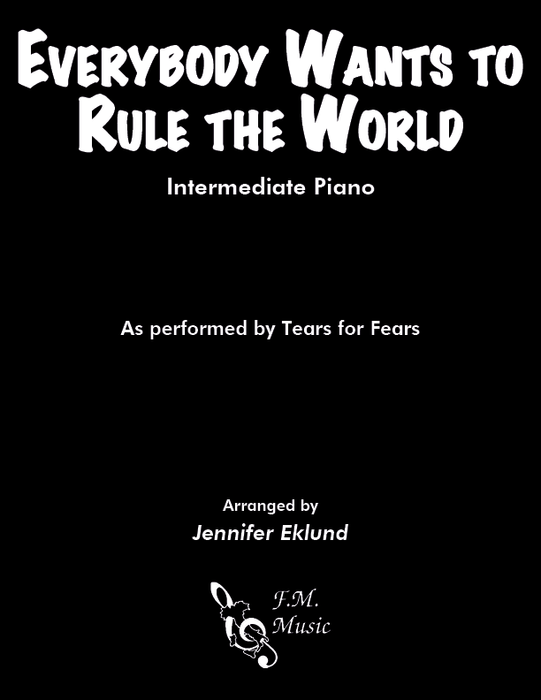 Everybody Wants to Rule the World (Intermediate Piano)