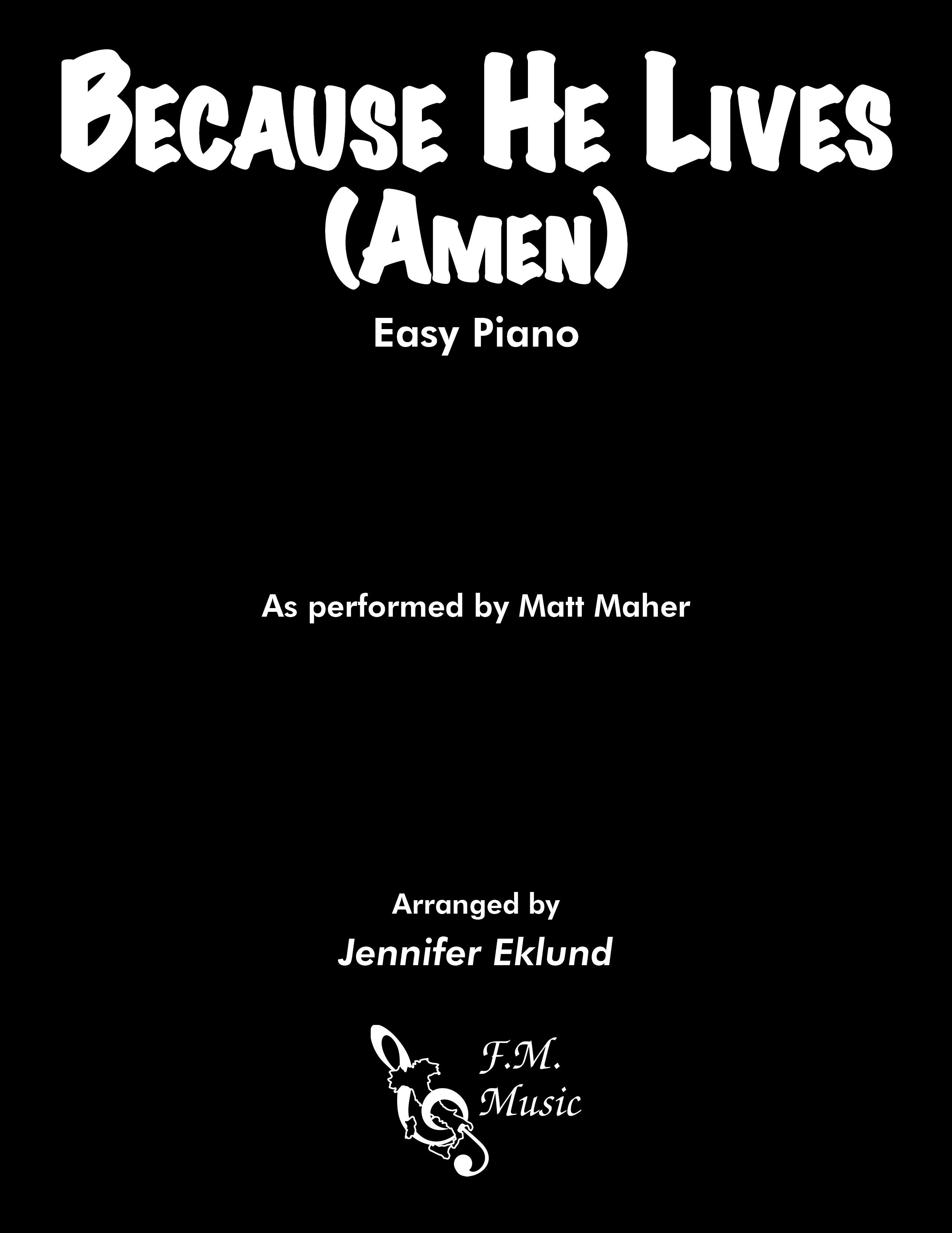 Because He Lives, Amen (Easy Piano)