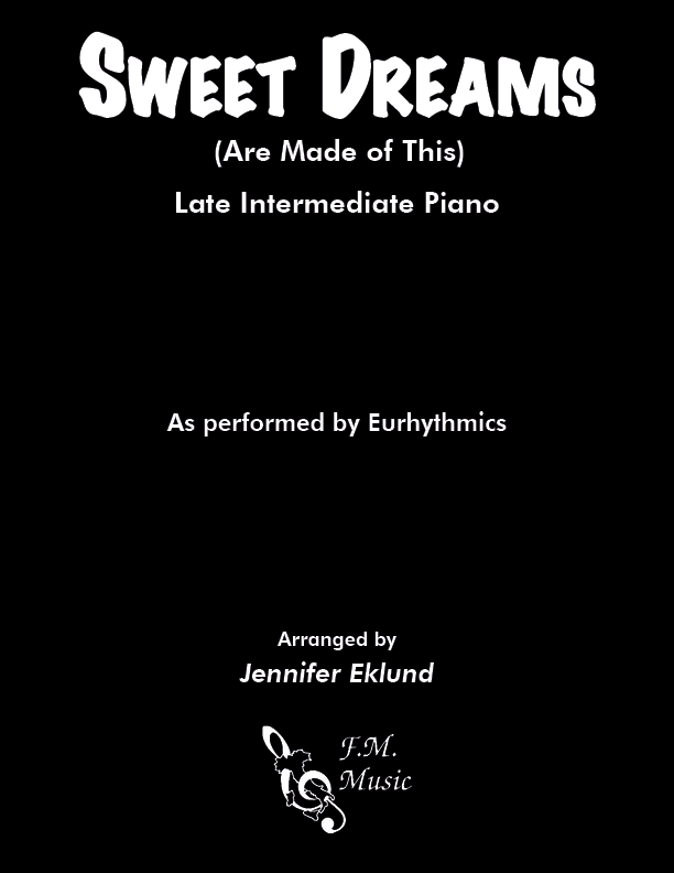 Sweet Dreams (Are Made of This) (Late Intermediate Piano)