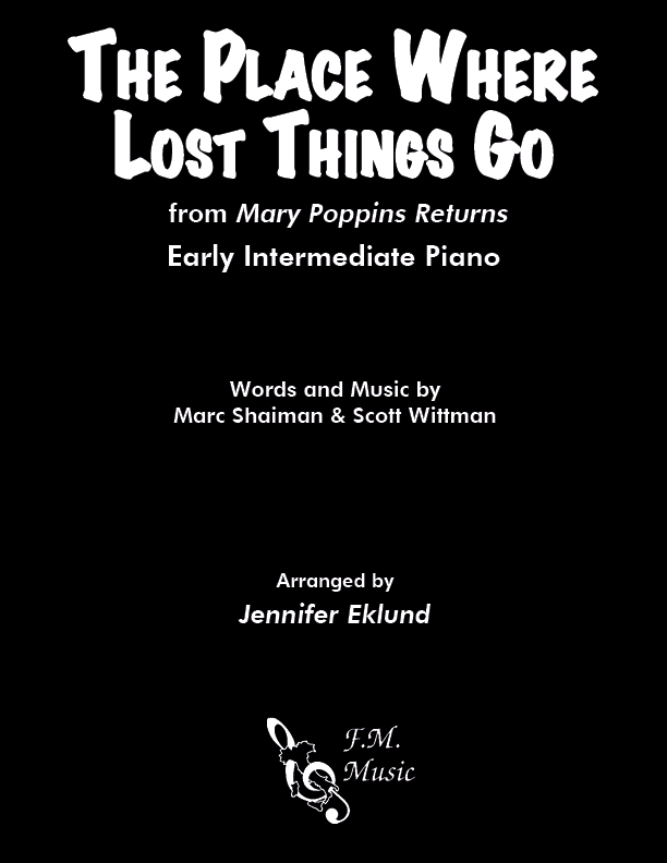 The Place Where Lost Things Go from Mary Poppins Returns (Early Intermediate Piano)