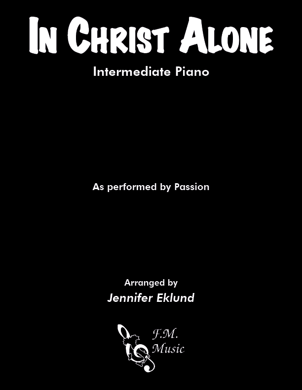 In Christ Alone (Intermediate Piano)