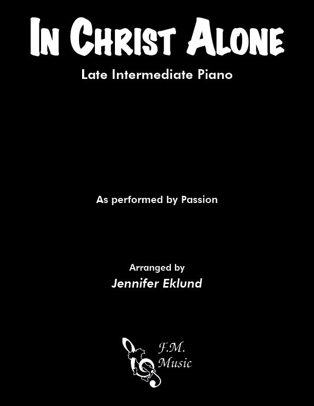 In Christ Alone (Late Intermediate Piano)