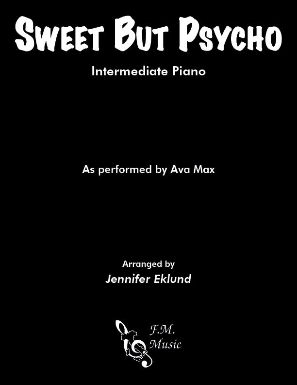 Sweet But Psycho (Intermediate Piano)