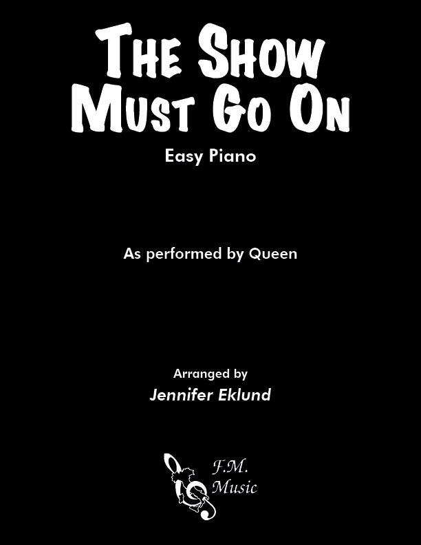 The Show Must Go On (Easy Piano)