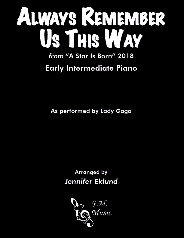Always Remember Us This Way (Early Intermediate Piano)