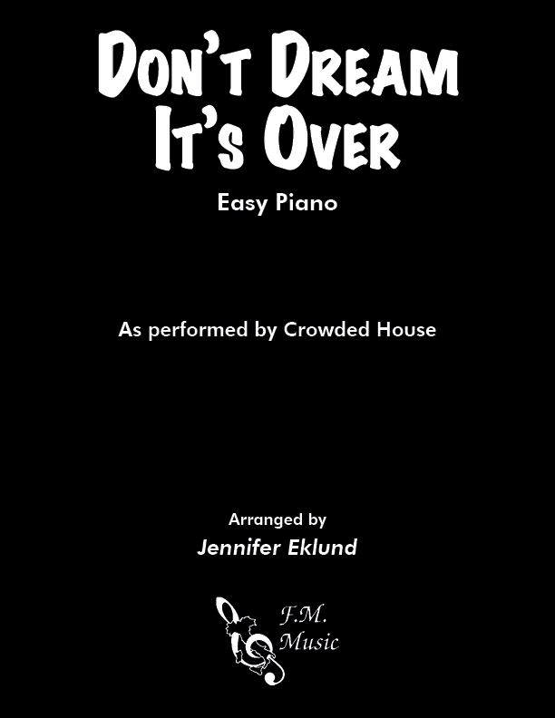Don't Dream It's Over (Easy Piano)
