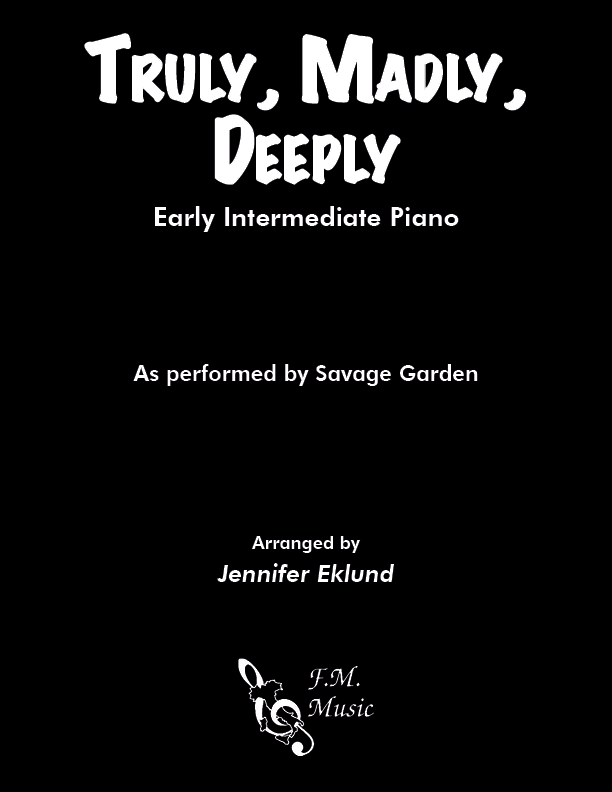 Truly, Madly, Deeply (Early Intermediate Piano)