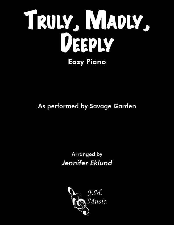 Truly, Madly, Deeply (Easy Piano)