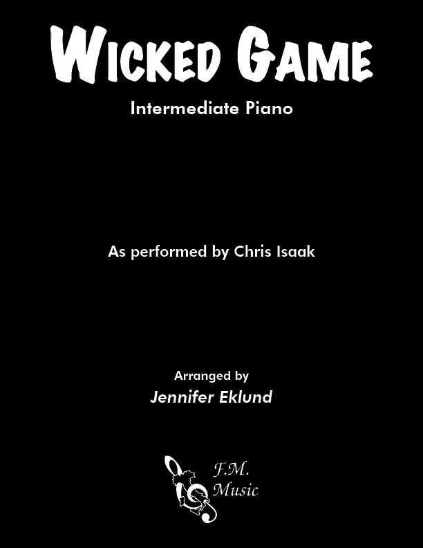 Wicked Game (Intermediate Piano)