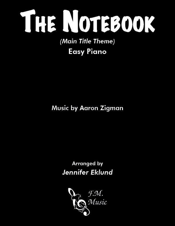 The Notebook (Main Theme) (Easy Piano)