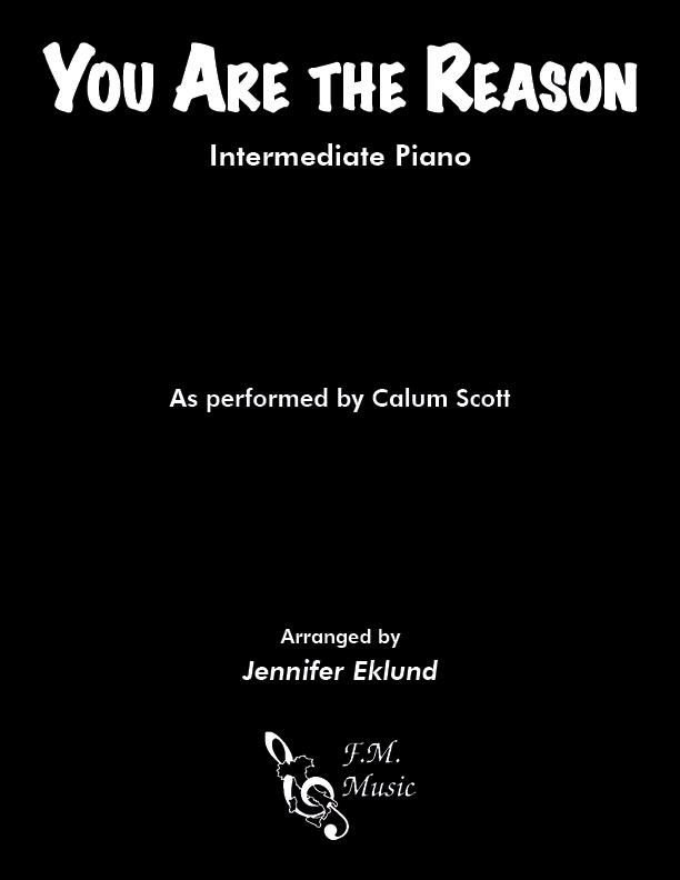 You Are the Reason (Intermediate Piano)
