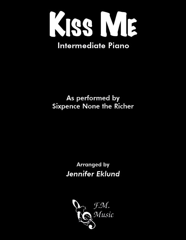 Kiss Me (Intermediate Piano)