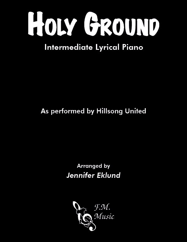 Holy Ground (Intermediate Piano) By Hillsong United - F M