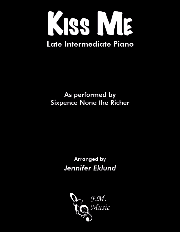 Kiss Me (Late Intermediate Piano)