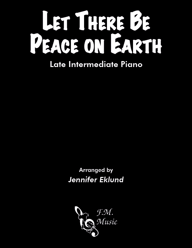 Let There Be Peace on Earth (Late Intermediate Piano)