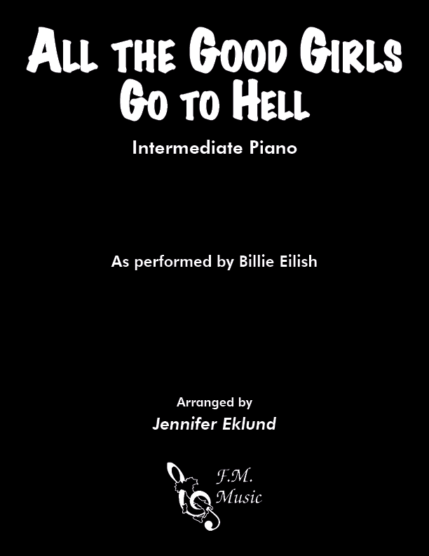 All the Good Girls Go to Hell (Intermediate Piano)