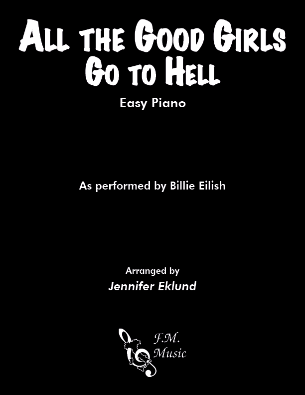 All the Good Girls Go to Hell (Easy Piano)