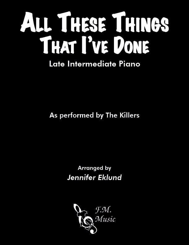 All These Things That I've Done (Late Intermediate Piano)