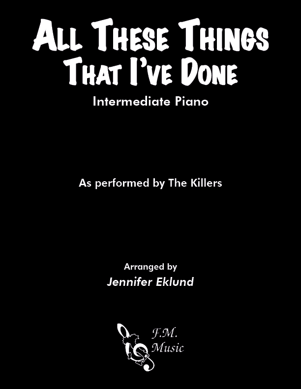 All These Things That I've Done (Intermediate Piano)