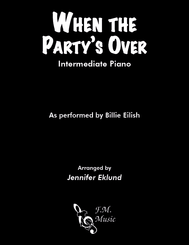 When the Party's Over (Intermediate Piano)