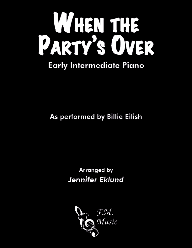 When the Party's Over (Early Intermediate Piano)