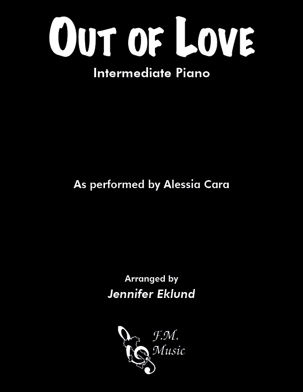 Out of Love (Intermediate Piano)