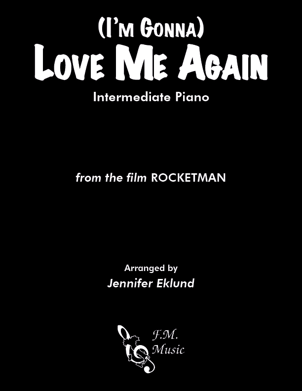 (I'm Gonna) Love Me Again (Intermediate Piano)