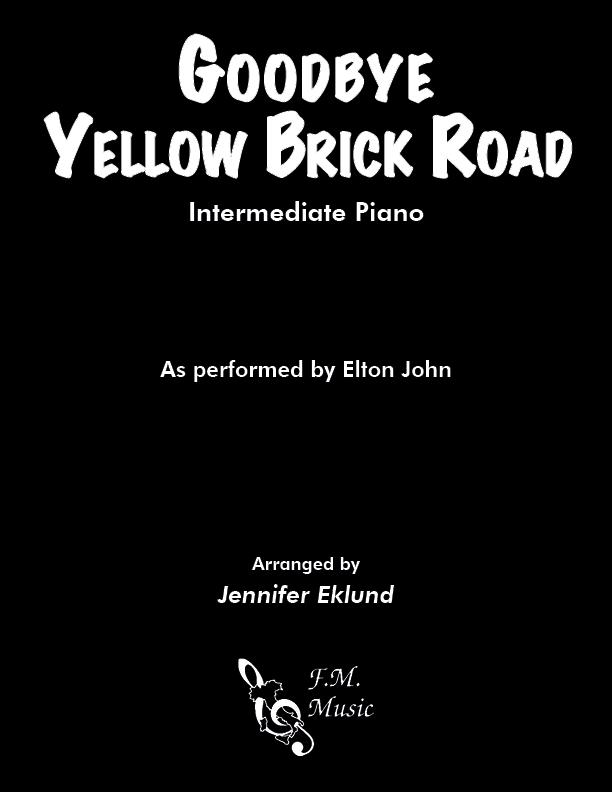 Goodbye Yellow Brick Road (Intermediate Piano)