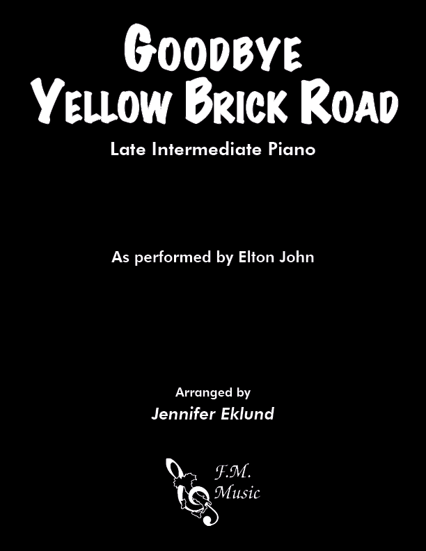 Goodbye Yellow Brick Road (Late Intermediate Piano)
