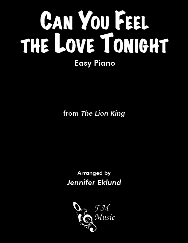 Can You Feel the Love Tonight (Easy Piano)