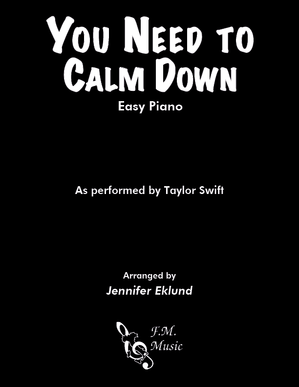 You Need to Calm Down (Easy Piano)