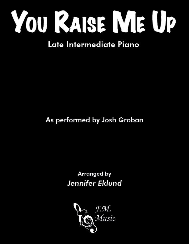 You Raise Me Up (Late Intermediate Piano)