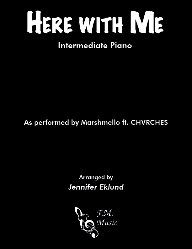Here With Me (Intermediate Piano)