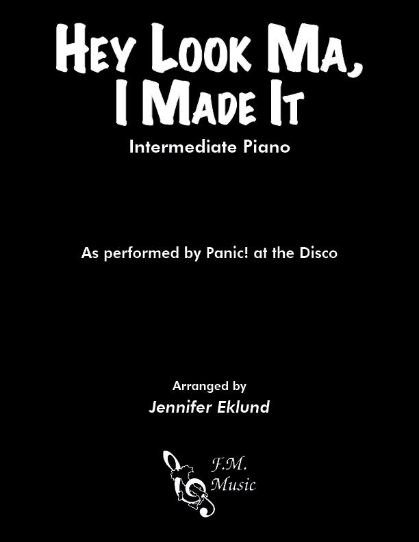 Hey Look Ma, I Made It (Intermediate Piano)