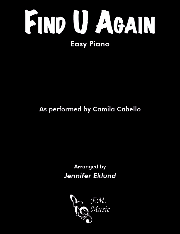 Find U Again (Easy Piano)