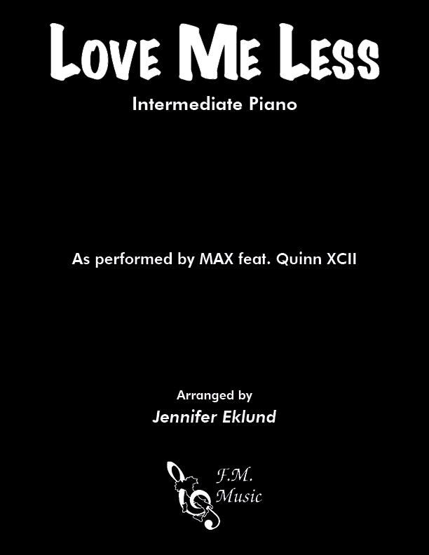 Love Me Less (Intermediate Piano)