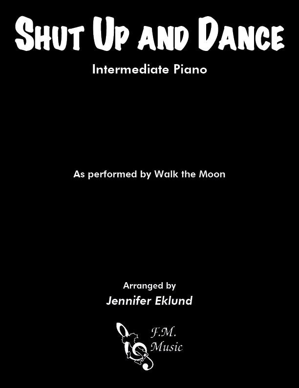 Shut Up and Dance (Intermediate Piano)