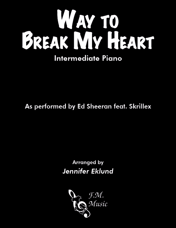 Way to Break My Heart (Intermediate Piano)