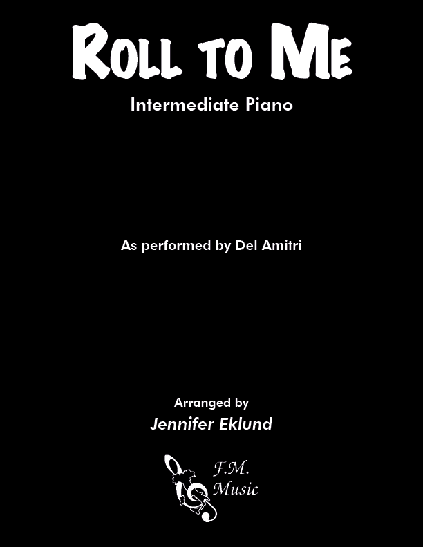 Roll to Me (Intermediate Piano)