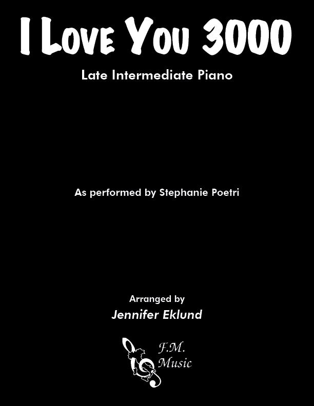 I Love You 3000 (Late Intermediate Piano)
