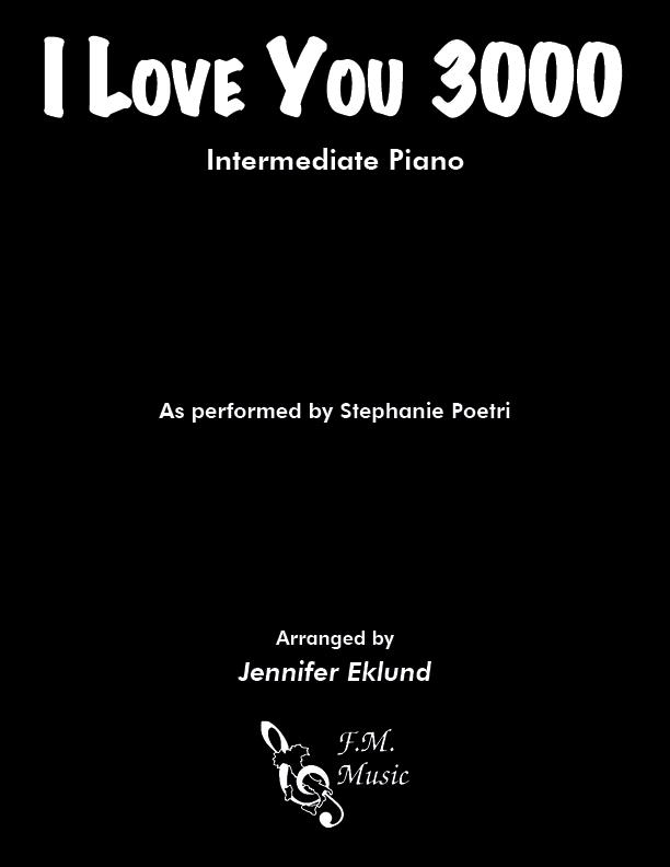 I Love You 3000 (Intermediate Piano)