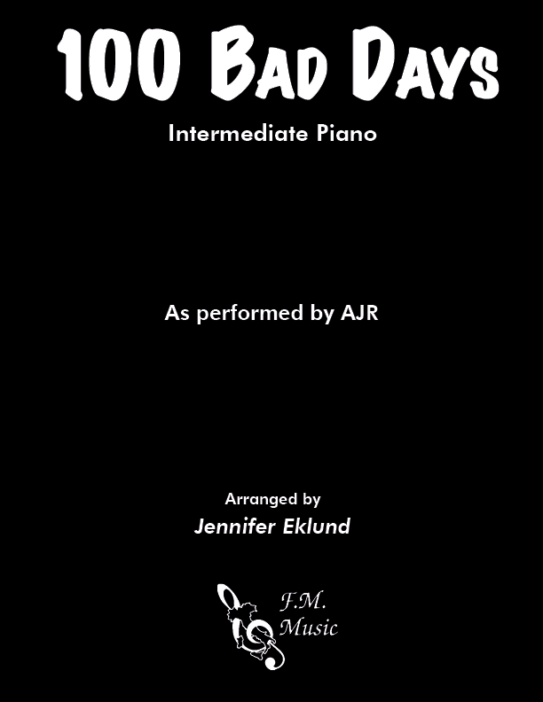 100 Bad Days (Intermediate Piano)