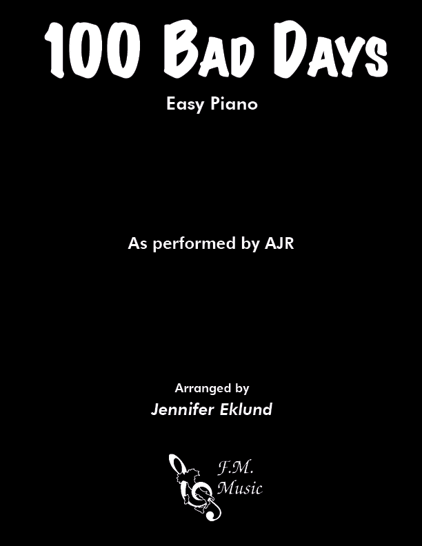 100 Bad Days (Easy Piano)