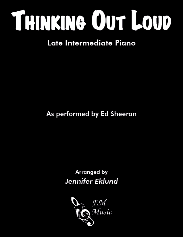 Thinking Out Loud (Late Intermediate Piano)
