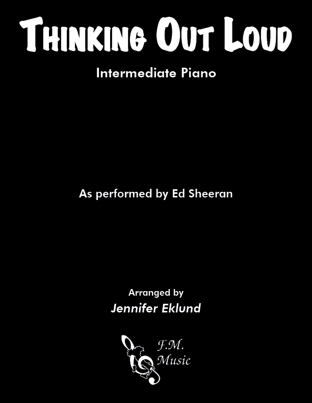Thinking Out Loud (Intermediate Piano)