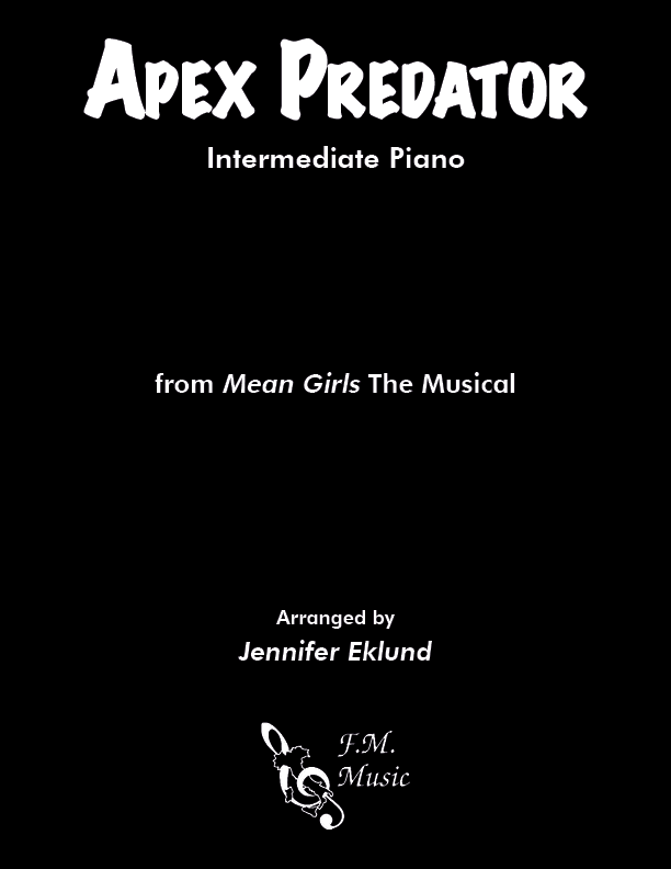 "Apex Predator (from ""Mean Girls"" The Musical) (Intermediate Piano)"