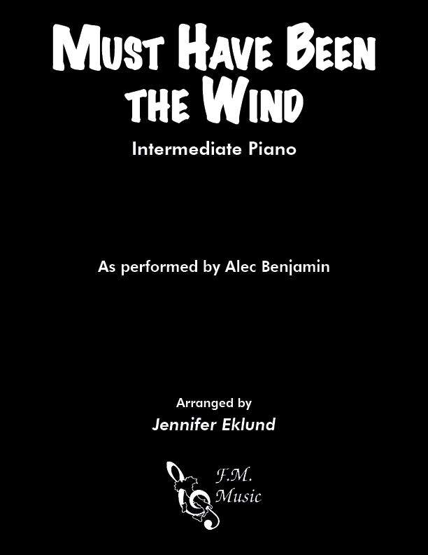 Must Have Been the Wind (Intermediate Piano)